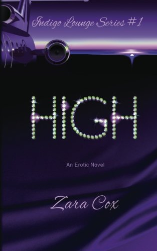 Books : HIGH (The Indigo Lounge Series #1) (Volume 1)