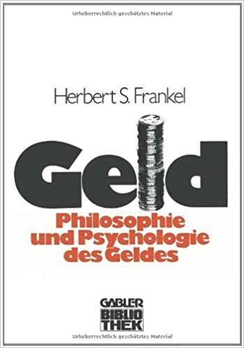 Book Geld: Die Philosophie und die Psychologie des Geldes (German Edition) [1979] (Author) Sally Herbert Frankel
