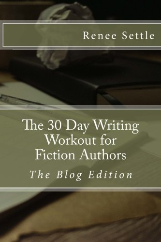 Download The 30 Day Writing Workout for Fiction Authors: The Blogging Edition ebook