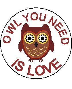 Love Button Pinback (OWL YOU NEED IS LOVE 1.25