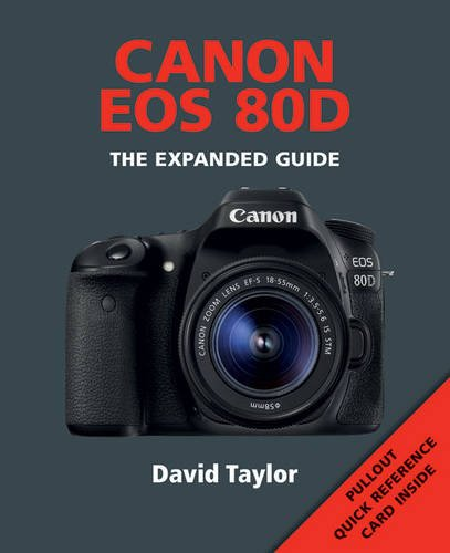 Canon EOS 80D (Expanded Guides)