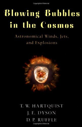 Blowing Bubbles in the Cosmos: Astronomical Winds, Jets, and Explosions