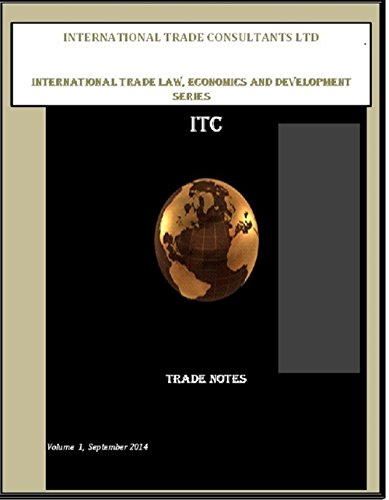 Subsidies in International Trade : What are they and when are they problematic? (INTERNATIONAL TRADE CONSULTANTS LTD   International Trade Law, Economics ... Development Series - ITC Trade Note Book (Itc Series)
