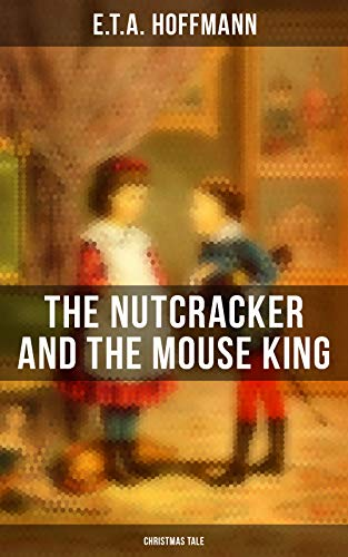 The Nutcracker and the Mouse King (Christmas -