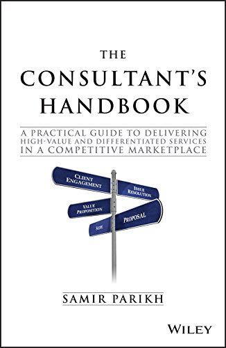 The Consultant's Handbook: A Practical Guide to
