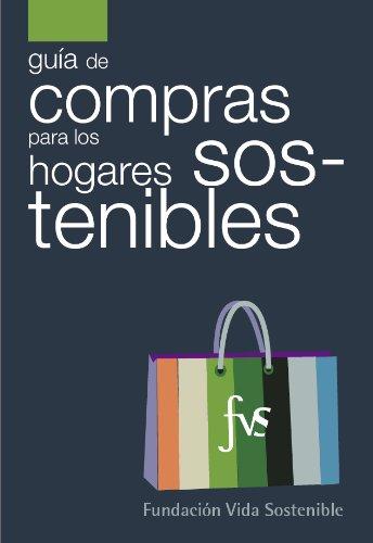 Descargar Libro La Guía De Compras Para Los Hogares Sostenibles Fundación Vida Sostenible