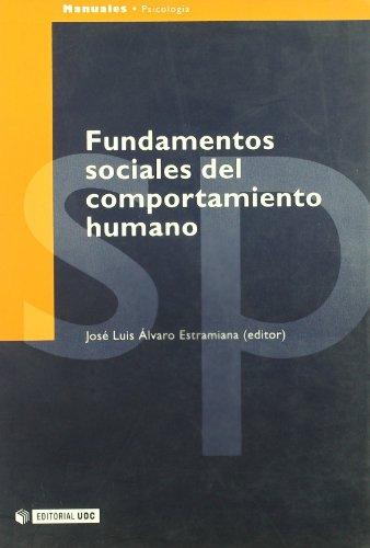 Fundamentos Sociales Del Comportamiento Humano/Social Fundamentals of Human Behavior (Manuales Psicologia / Psychology M