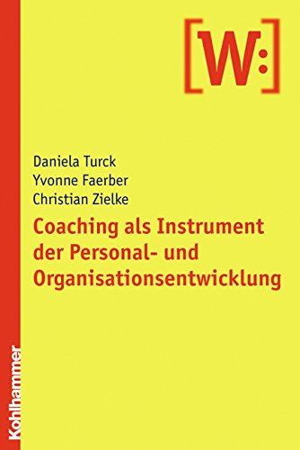 Coaching als Instrument der Personal- und Organisationsentwicklung