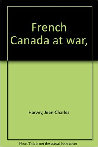 French Canada at war,