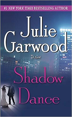Amazon Fr Shadow Dance A Novel Julie Garwood Livres