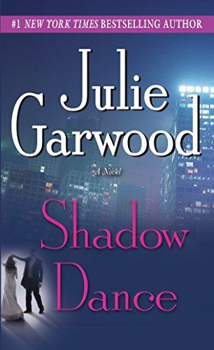 Book: Shadow Dance - A Novel by Julie Garwood