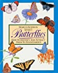 Butterflies: How to Identify and Attr...