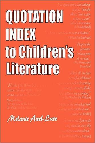 Quotation Index to Childrens Literature