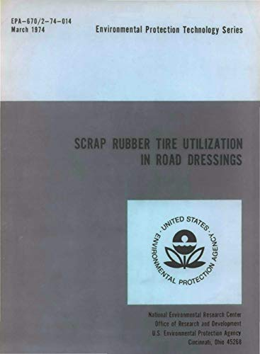 Scrap Rubber Tire Utilization In Road Dressings