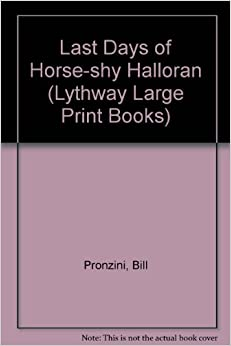 Book Last Days of Horse-shy Halloran (Lythway Large Print Books)
