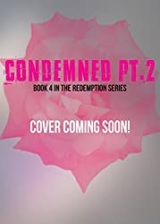 Condemned: Part Two (Redemption Book 4)