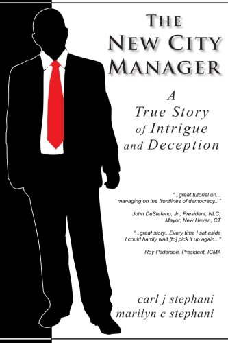 Download The New City Manager - A Study in Government Ethics ebook