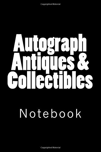 Autograph Antiques & Collectibles Notebook, 150 lined pages, softcover, 6 x 9 [Wild Pages Press] (Tapa Blanda)