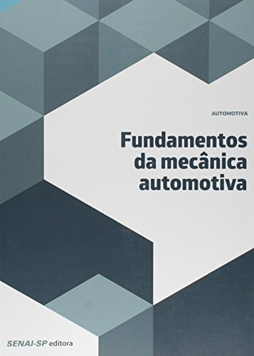 Fundamentos da Mecânica Automotiva - Coleção Automotivo
