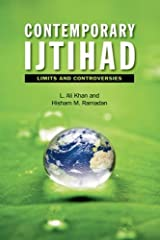 Contemporary Ijtihad: Limits and Controversies Paperback