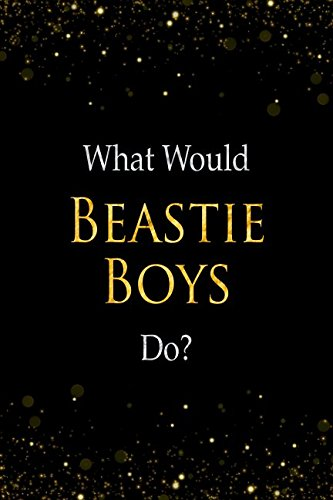 (What Would Beastie Boys Do?: Beastie Boys Designer Notebook )