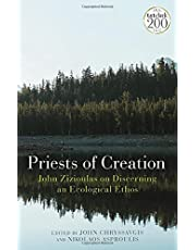 Priests of Creation: John Zizioulas on Discerning an Ecological Ethos
