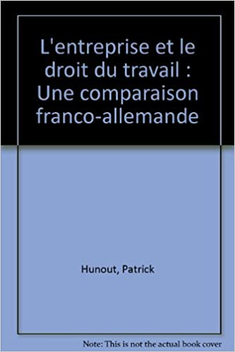 ecbb718a9f1 L entreprise et le droit du travail   Une comparaison franco-allemande