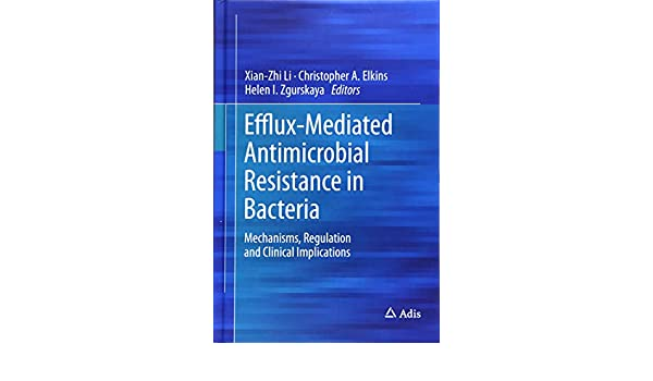 Efflux-Mediated Antimicrobial Resistance in Bacteria: Mechanisms