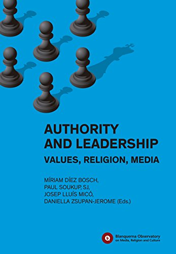 Authority and Leadership: Values, Religion, Media (Blanquerna Observatory Book 7)