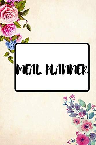 Meal Planner: Weekly Meal Planner 2020, 52 Weeks Meal Planning - Weekly Grocery Shopping List(Food Planner / Diary / Log / Journal / Calendar)