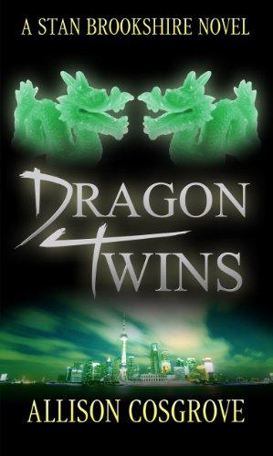 Book: Dragon Twins (A Stan Brookshire Novel Book 2) by Allison Cosgrove