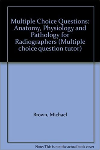 Buy Multiple Choice Questions: Anatomy, Physiology and Pathology for ...