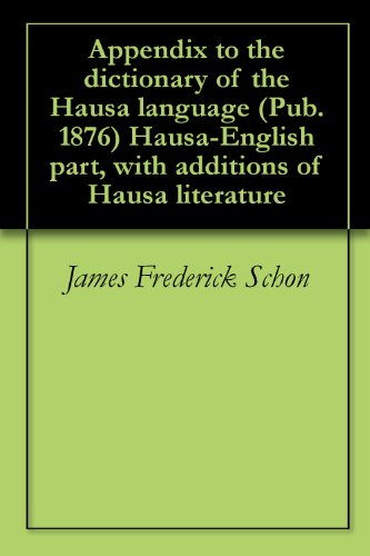 Appendix to the dictionary of the Hausa language (Pub  1876) Hausa