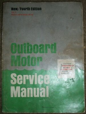 Service Outboard Motor Volume Manual (Outboard Motor Service Manual (4th edition- Volume 1))