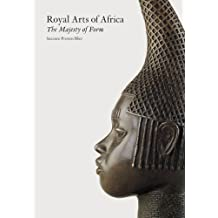 Royal Arts of Africa: The Majesty of Form