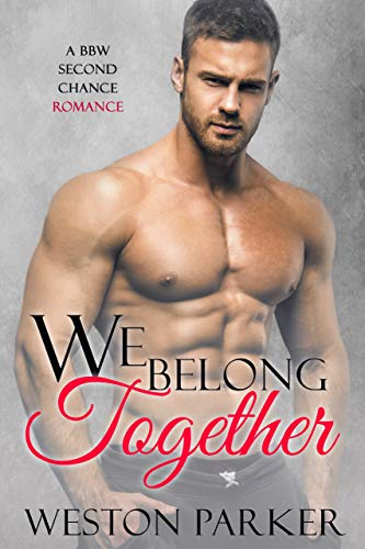 99¢ - We Belong Together: A BBW Second Chance Romance