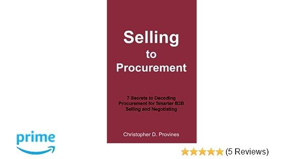 Selling to Procurement: 7 Secrets to Decoding Procurement for