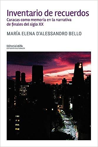 Amazon.com: Inventario de recuerdos: Caracas como memoria en ...