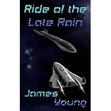 Ride of the Late Rain (The Vergassy Chronicles Book 1)