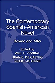 Book The Contemporary Spanish-American Novel: Bolano and After