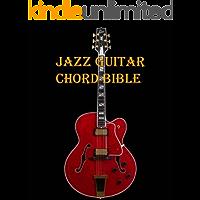 Jazz Guitar Chord Bible (English Edition)