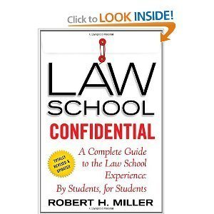 Law School Confidential: A Complete Guide to the Law School Experience: By Students, for Students..Third Edition.(3rd edition)
