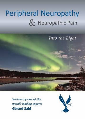 Peripheral Neuropathy & Neuropathic Pain: Into The Light