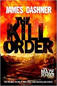 The Kill Order (Paperback, Reprint)