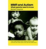 [(MMR and Autism)] [Author: Michael Fitzpatrick] published on (August, 2004)