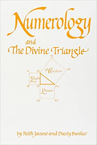 Numerology and the divine triangle faith javane dusty bunker numerology and the divine triangle faith javane dusty bunker 9780914918103 amazon books fandeluxe Choice Image