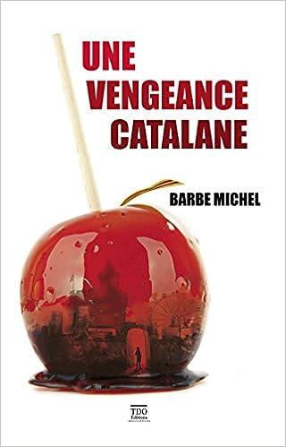Une vengeance catalane