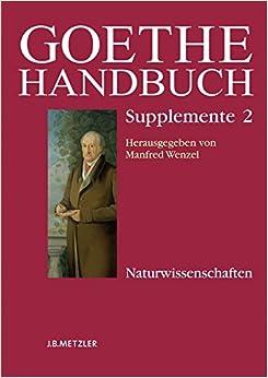 Book Goethe-Handbuch Supplemente: Band 2: Naturwissenschaften