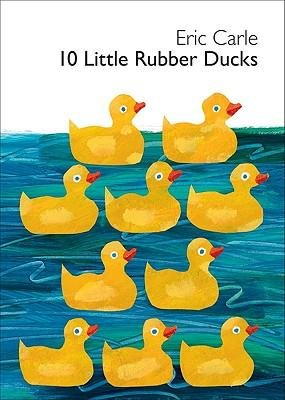 Price comparison product image Eric Carle's10 Little Rubber Ducks Board Book (World of Eric Carle (Harper)) [Hardcover](2010)