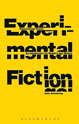 Experimental Fiction: An Introduction for Readers and Writers
